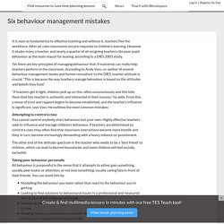 Six behaviour management mistakes