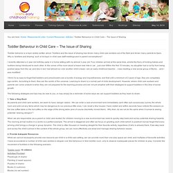 Toddler Behaviour in Child Care - The Issue of Sharing — EYLF Training