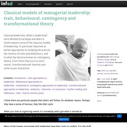 Classical models of managerial leadership: trait, behavioural, contingency and transformational theory