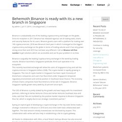 Behemoth Binance is ready with its a new branch in Singapore - Crypto Wallet Support
