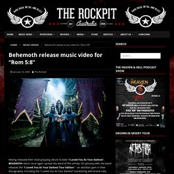 "Behemoth release music video for ""Rom 5:8"""