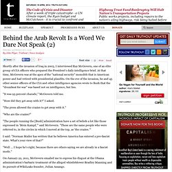 Behind the Arab Revolt Is a Word We Dare Not Speak