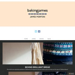 Behind Brilliant Bread