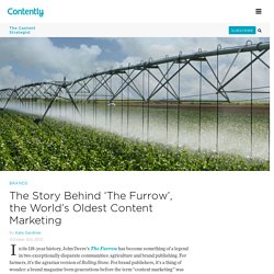 The Story Behind 'The Furrow', the World's Oldest Content Marketing