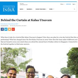 Behind the Screen at Kalaa Utsavam - Connected to India