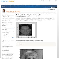 work - The Story Behind the MATLAB Default Image | Steve on Image Processing