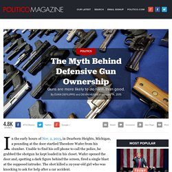 The Myth Behind Defensive Gun Ownership