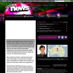 Behind the News - 27/10/2009: Nuclear Power