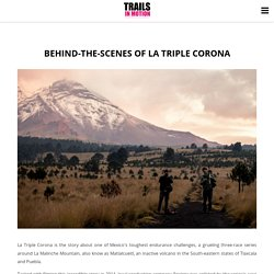 Behind-the-scenes of La Triple Corona