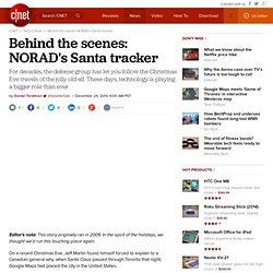 Behind the scenes: NORAD's Santa tracker