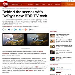Behind the scenes with Dolby's new HDR TV tech