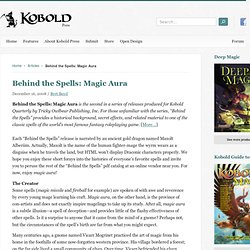 Behind the Spells: Magic Aura / Kobold Press
