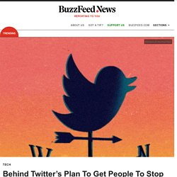 Behind Twitter's Plan To Get People To Stop Yelling At Each Other