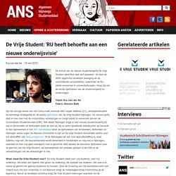 De Vrije Student: 'RU heeft behoefte aan een nieuwe onderwijsvisie'