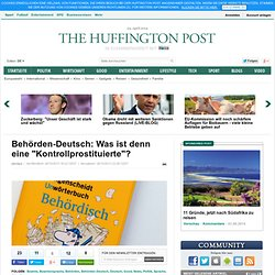 """Behörden-Deutsch: Was ist denn eine """"Kontrollprostituierte""""?"""