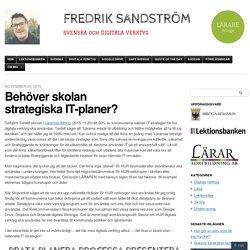 Behöver skolan strategiska IT-planer?