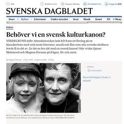 Behöver vi en svensk kulturkanon?