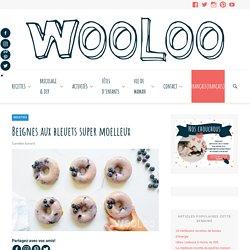 Beignes aux bleuets super moelleux - Wooloo