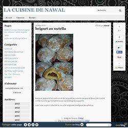 beignet au nutella - BIENVENU DANS LA CUISINE TESTE DE NAWAL