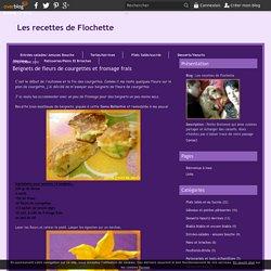 Beignets de fleurs de courgettes et fromage frais - Les recettes de Flochette