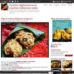 Oignons bhaji (beignets)