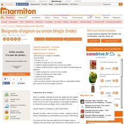 Beignets d'oignon ou onion bhajis (Inde) : Recette de Beignets d'oignon ou onion bhajis (Inde)