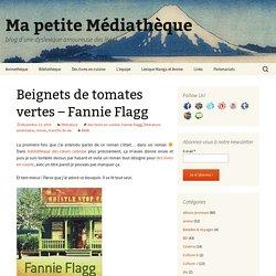 Beignets de tomates vertes – Fannie Flagg