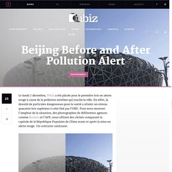 Beijing Before and After Pollution Alert