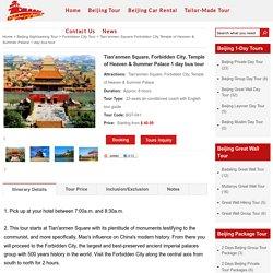 Beijing 1-Day City Bus Tour to Forbidden City Temple of Heaven Summer Palace Tian'anmen Square