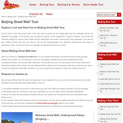 Beijing Great Wall Tour - Visit the Top Attractions of China