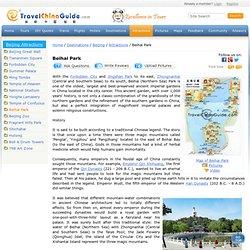 Beijing Beihai Park: Location, History, White Dagoba Tour