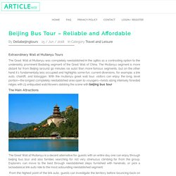 Beijing Bus Tour – Reliable and Affordable