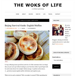 Beijing Survival Guide: English Muffins