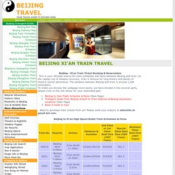 Beijing Train to Xi'an - Timetables, Fares and Tickets Booking