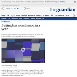 Beijing has worst smog in a year
