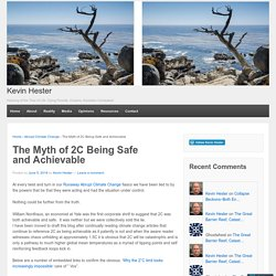 The Myth of 2C Being Safe and Achievable
