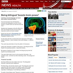 Being bilingual 'boosts brain power'