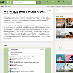 How to Stop Being a Digital Packrat: 14 Steps (with Pictures)