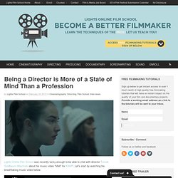Being a Director is More of a State of Mind Than a Profession |