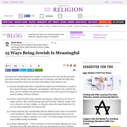 15 Ways Being Jewish Is Meaningful
