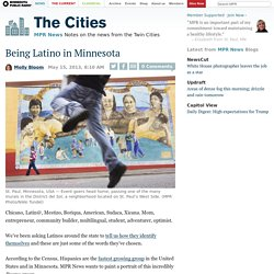 Being Latino in Minnesota