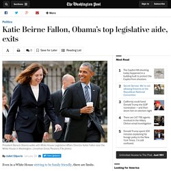 Katie Beirne Fallon, Obama's top legislative aide, exits