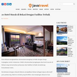 20 Hotel Murah di Bekasi Dengan Fasilitas Terbaik