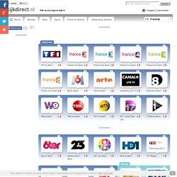 Bekijk gratis live televisie uit Frankrijk. Online tv, direct uit Frankrijk