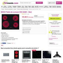 BEKO TABLE DE CUISSON HIC 64401 - NOIR acheter comparer prix discount promotion