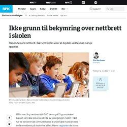 Ikke grunn til bekymring over nettbrett i skolen – NRK Østlandssendingen