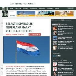 Belastingparadijs Nederland maakt vele slachtoffers