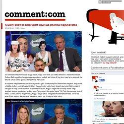 A Daily Show is belerúgott egyet az amerikai nagykövetbe - comment:com