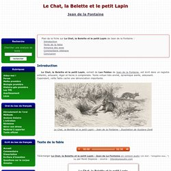 Le Chat, la Belette et le petit Lapin - Jean de la Fontaine