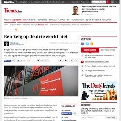 Eén Belg op de drie werkt niet - Mensen - Trends Mobile